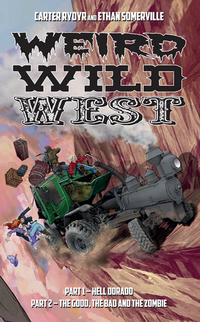 Weird Wild West novel by Carter Rydyr and Ethan Somerville
