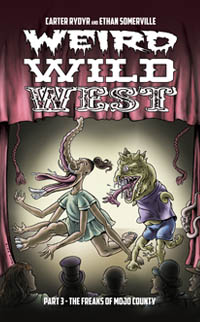 Weird Wild West Part 3, novel by Carter Rydyr and Ethan Somerville